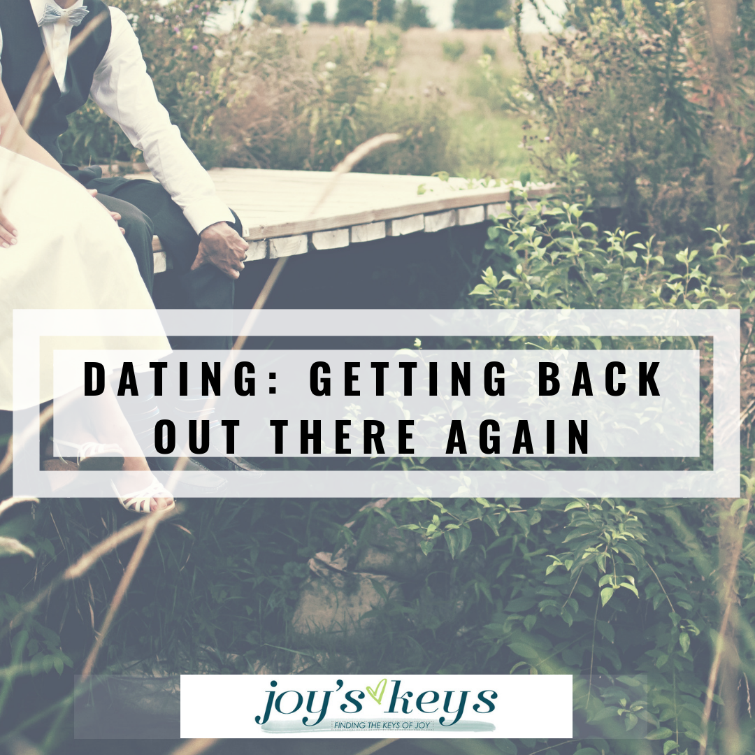 Dating Again: What, How, When?